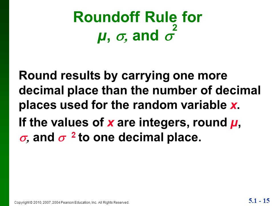Roundoff Rule for µ, , and 2