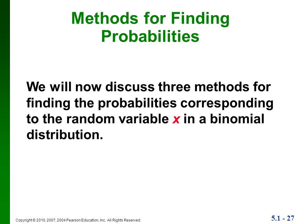 Methods for Finding Probabilities
