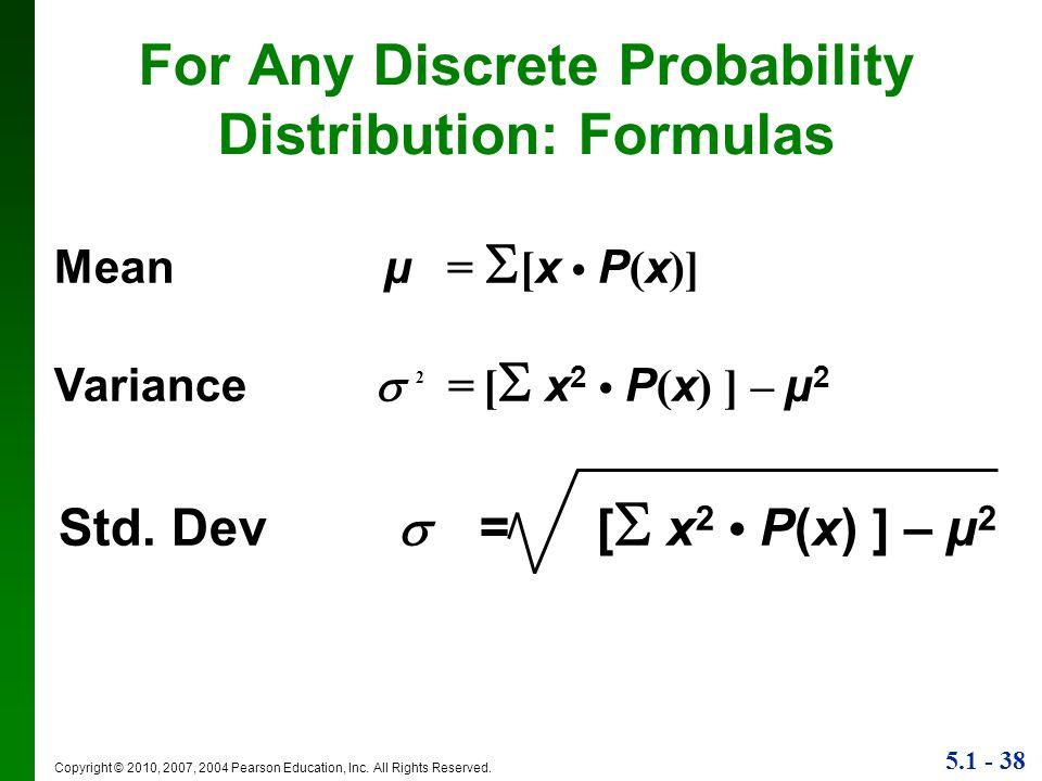 For Any Discrete Probability Distribution: Formulas