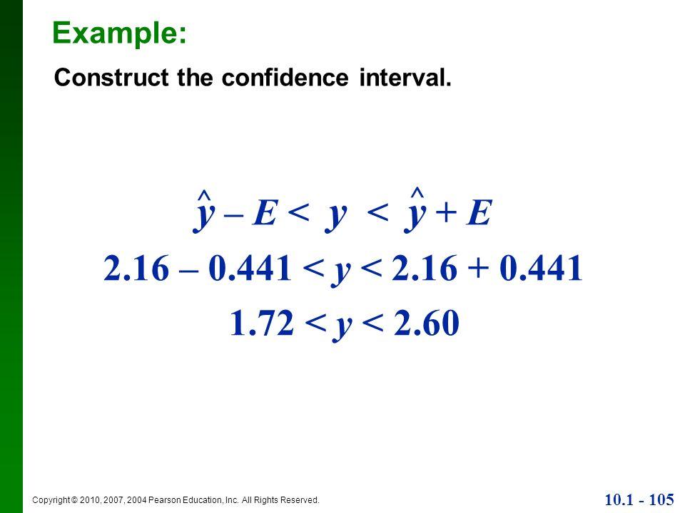 y – E < y < y + E 2.16 – 0.441 < y < 2.16 + 0.441