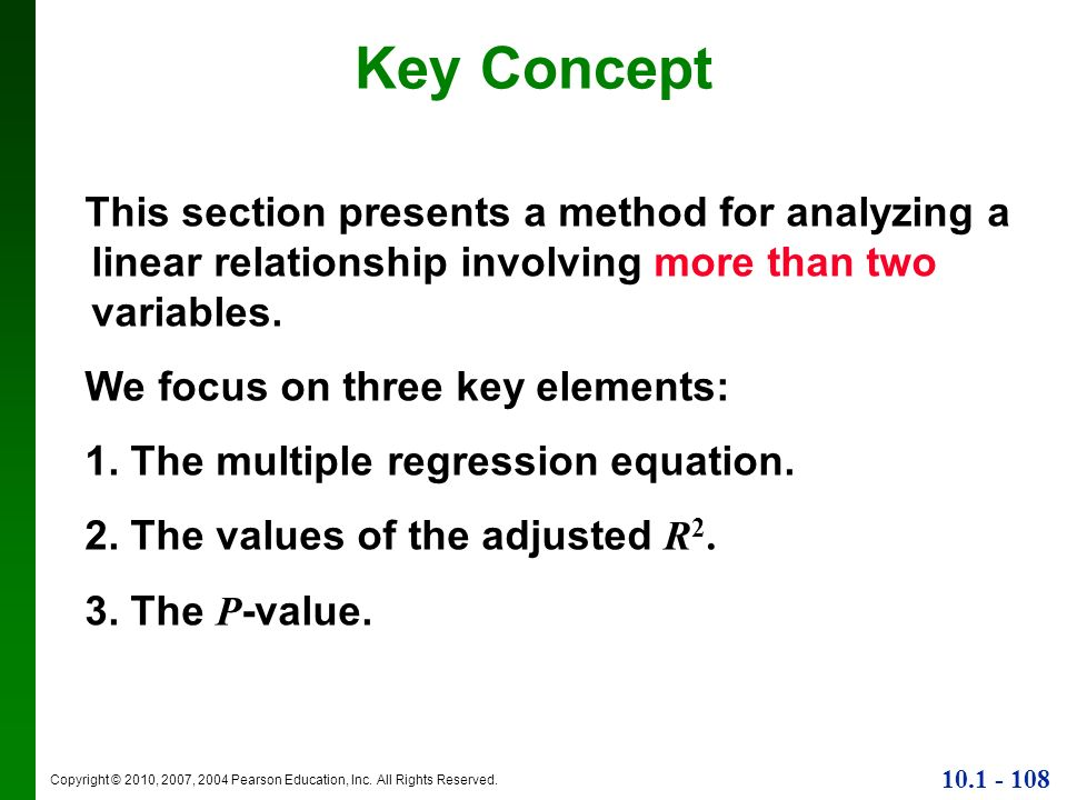 Key ConceptThis section presents a method for analyzing a linear relationship involving more than two variables.