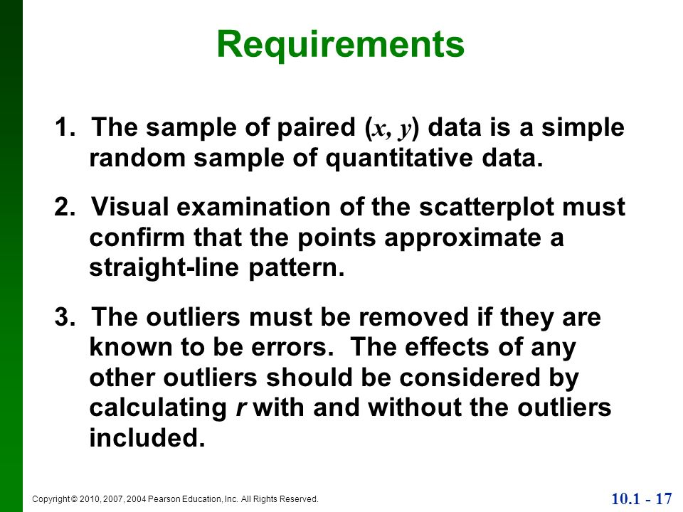 Requirements1. The sample of paired (x, y) data is a simple random sample of quantitative data.