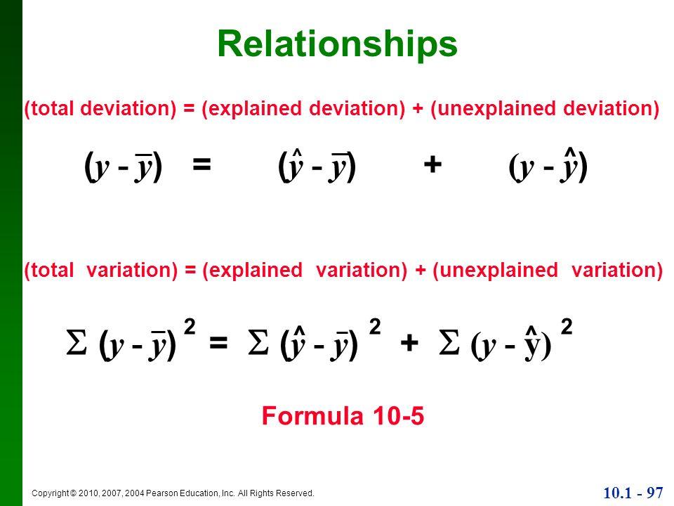 Relationships (y - y) = (y - y) + (y - y)