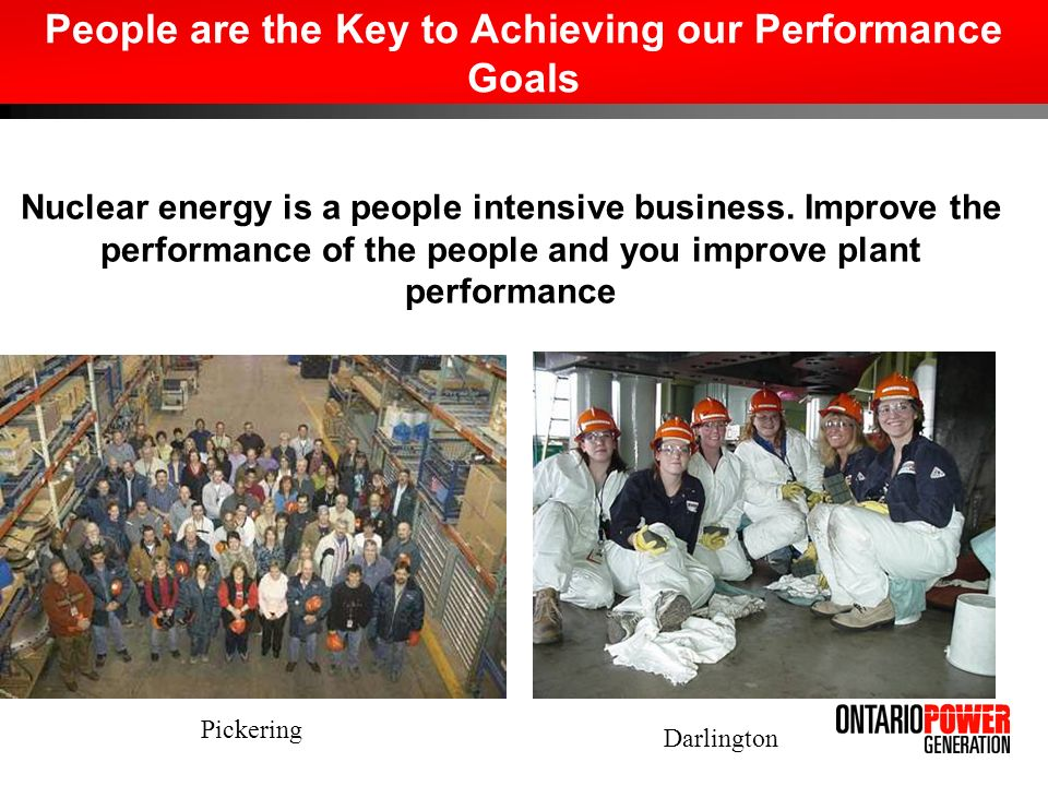 People are the Key to Achieving our Performance Goals