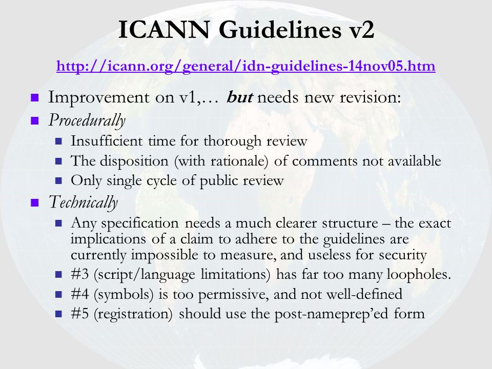 ICANN Guidelines v2 http://icann. org/general/idn-guidelines-14nov05