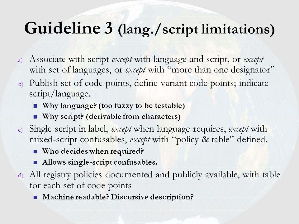 Guideline 3 (lang./script limitations)