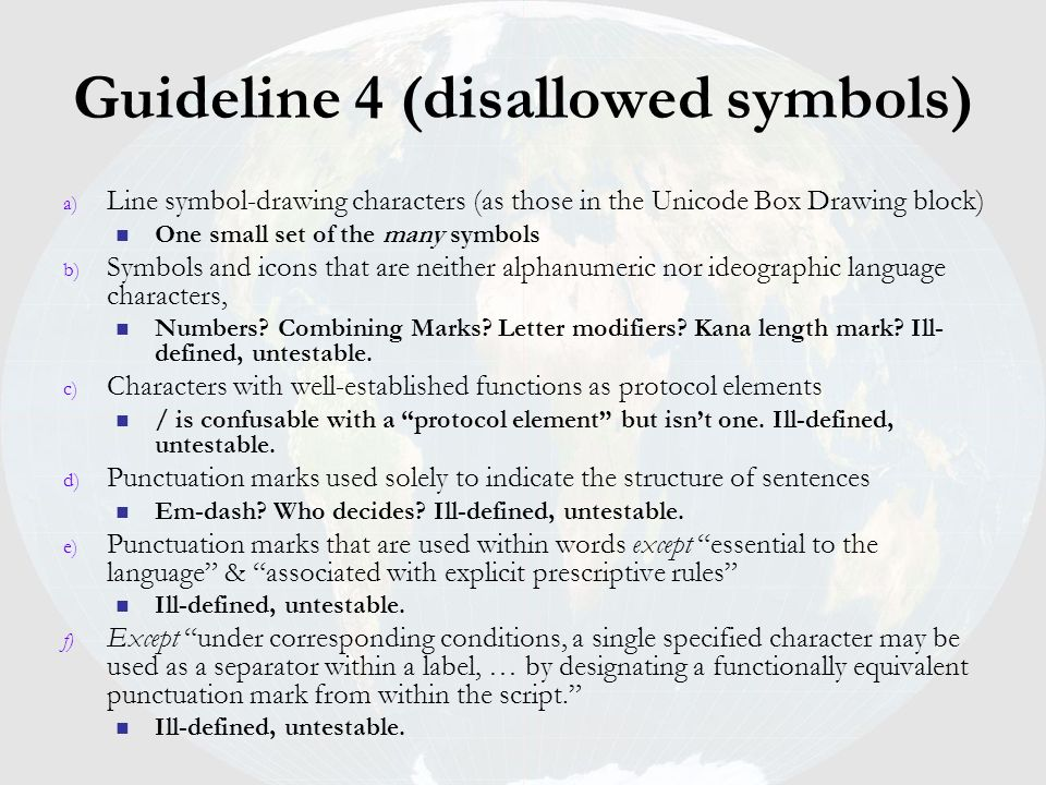 Guideline 4 (disallowed symbols)