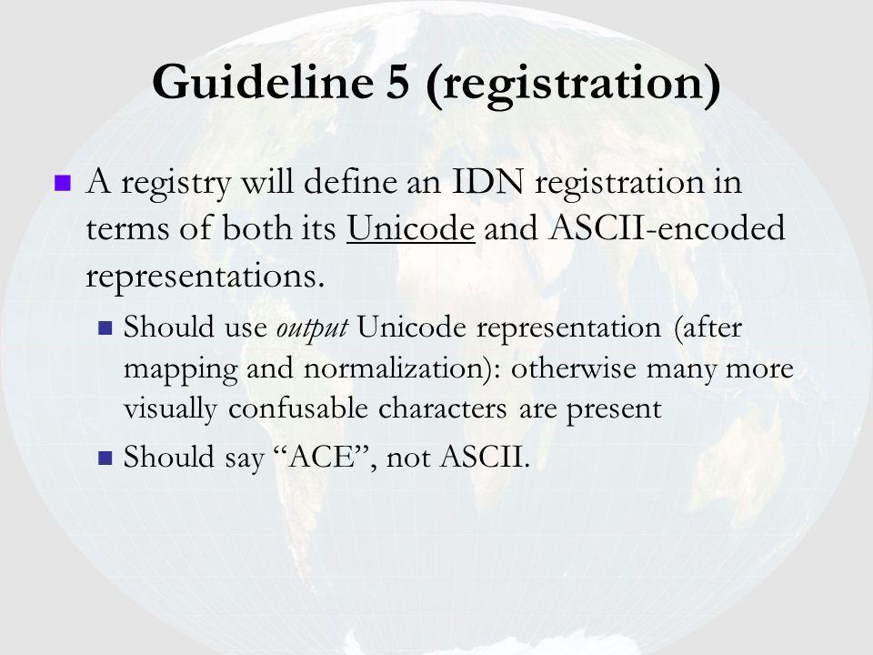 Guideline 5 (registration)