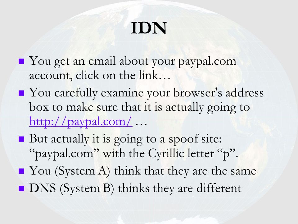IDN You get an email about your paypal.com account, click on the link…