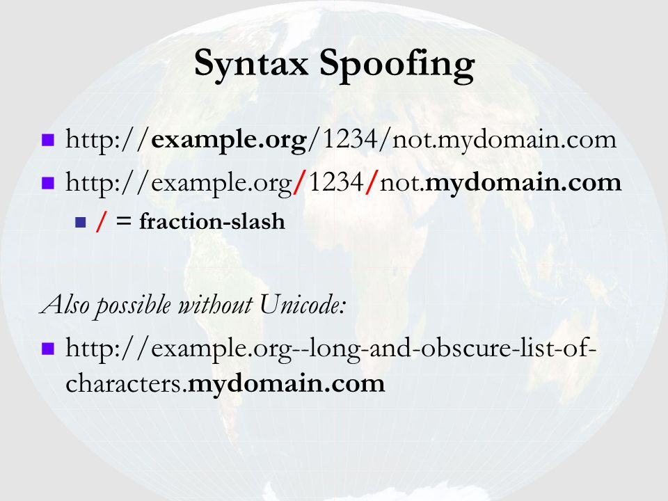 Syntax Spoofing http://example.org/1234/not.mydomain.com
