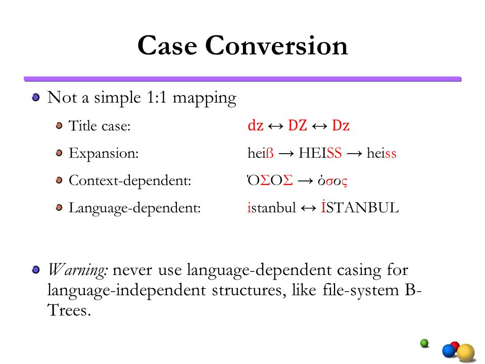 Case Conversion Not a simple 1:1 mapping