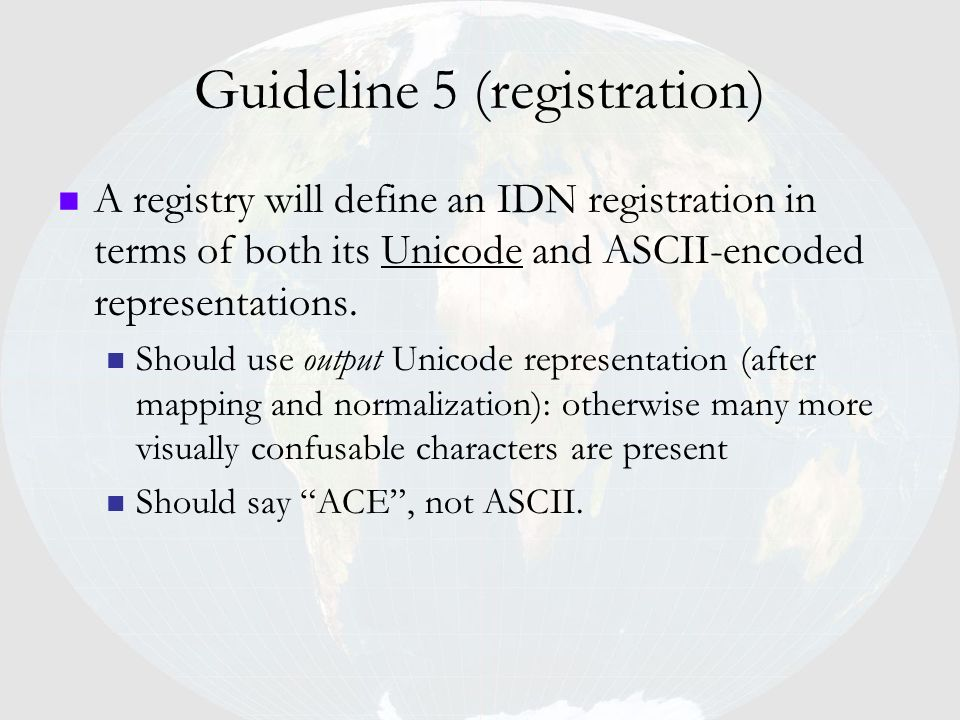 Guideline 5 (registration)