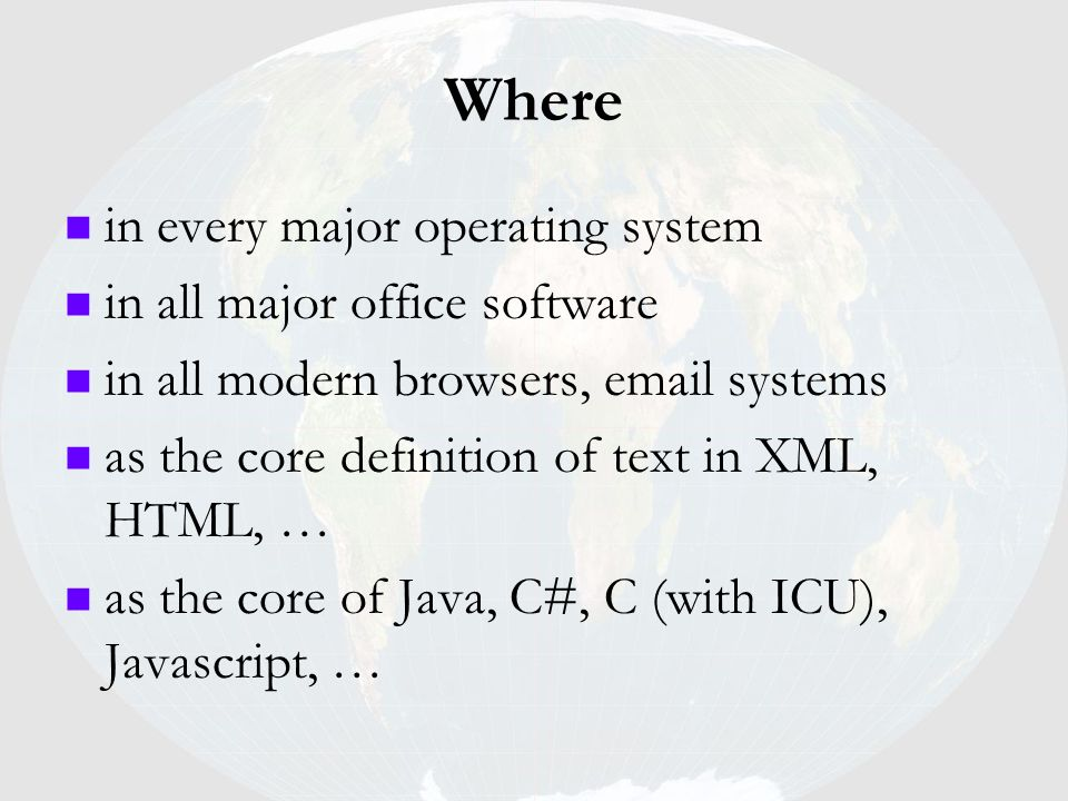 Where in every major operating system in all major office software