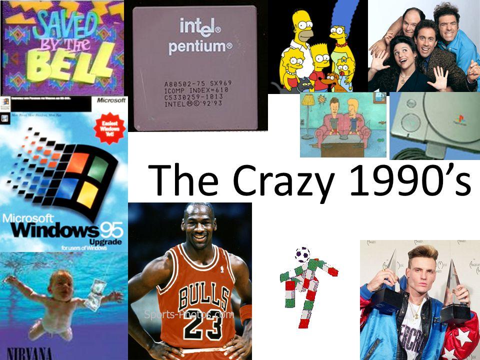 The Crazy 1990's