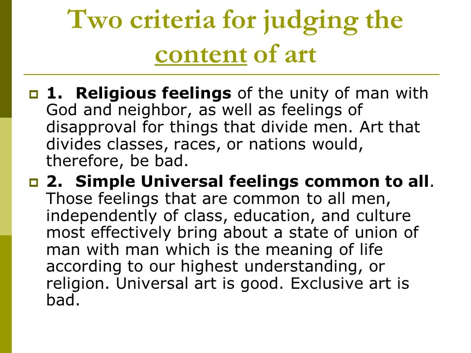 Two criteria for judging the content of art