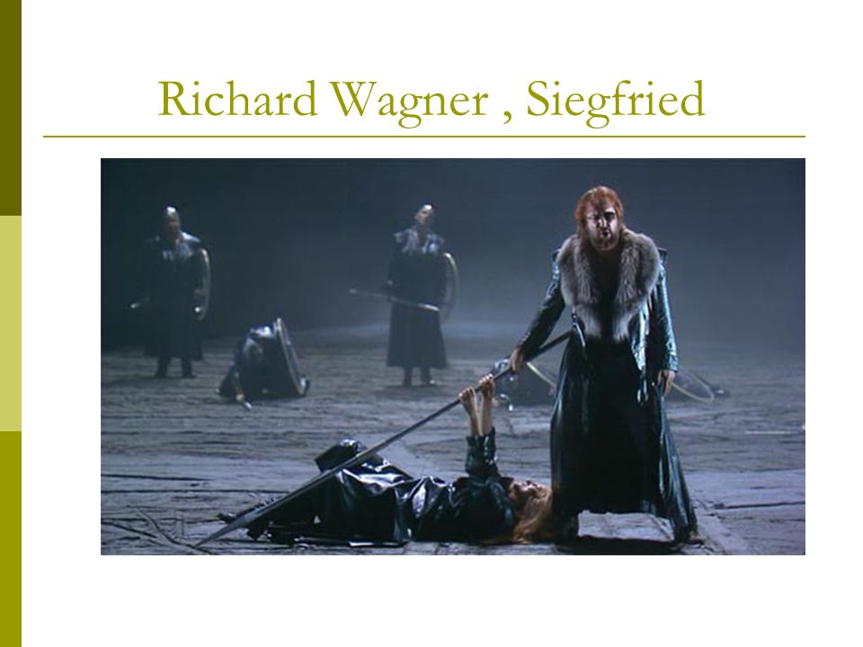 Richard Wagner , Siegfried