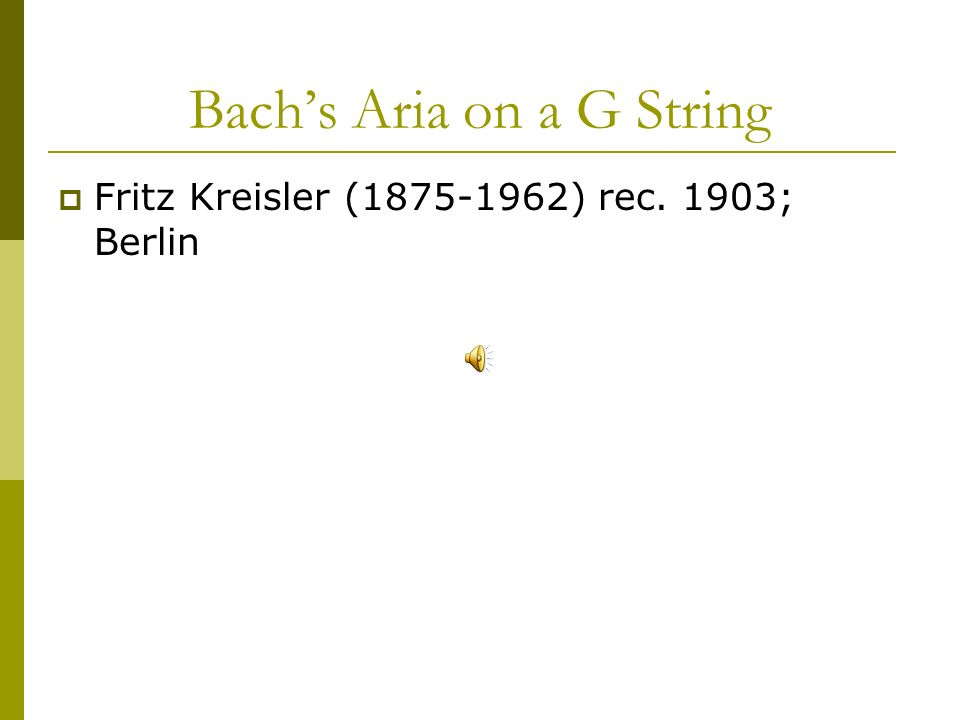 Bach's Aria on a G String