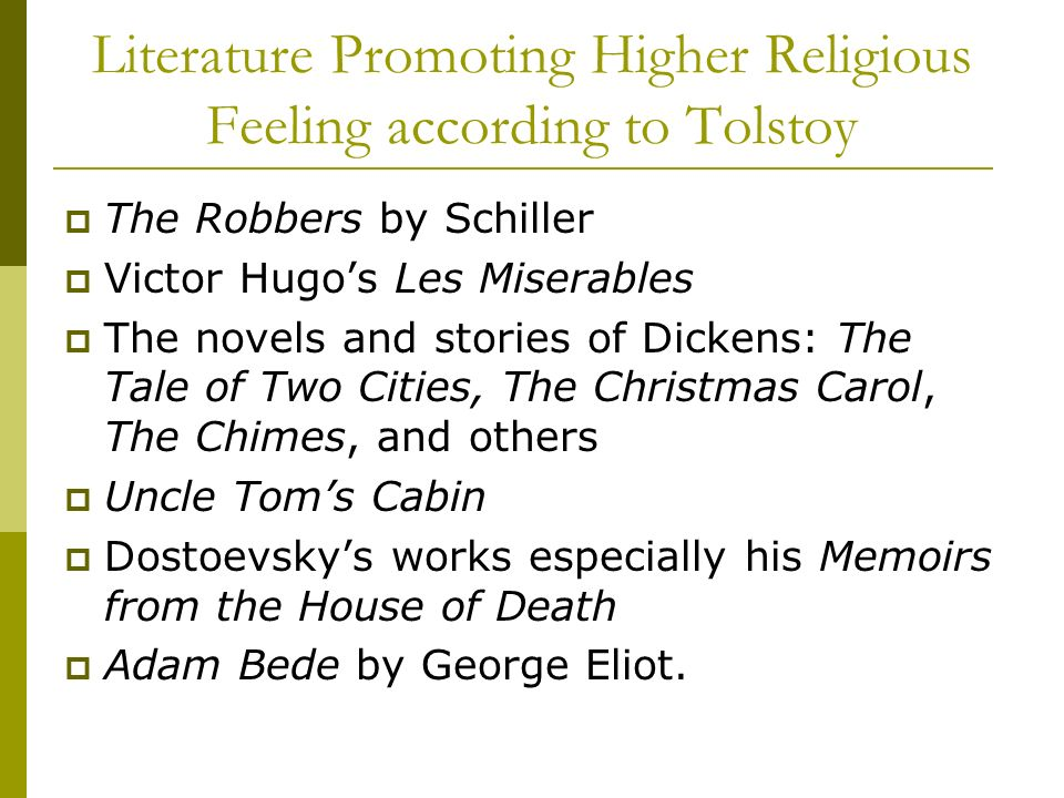Literature Promoting Higher Religious Feeling according to Tolstoy