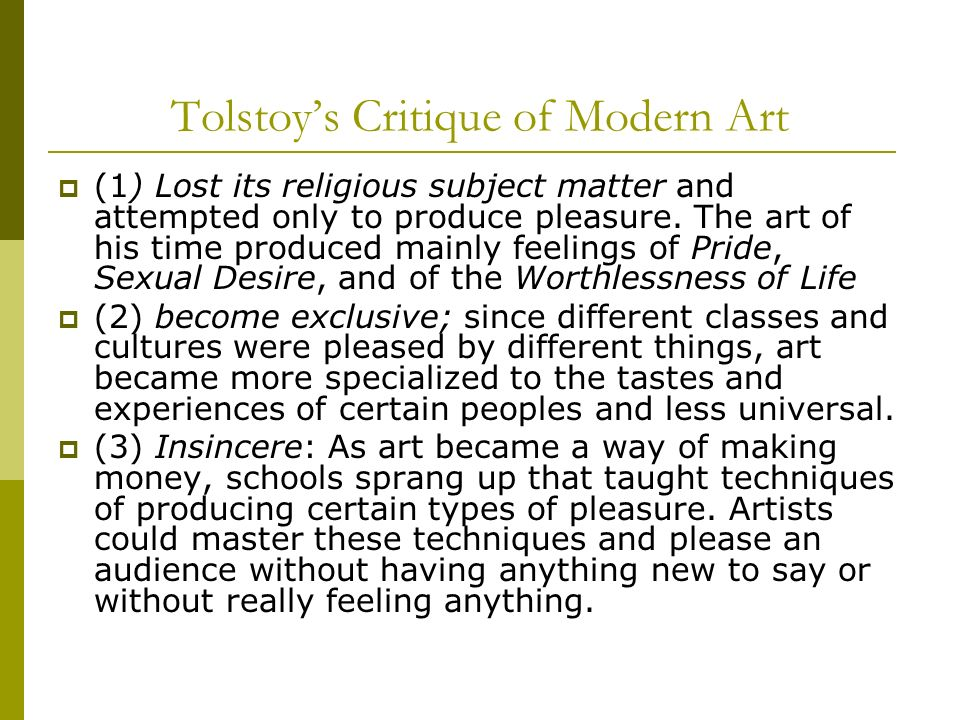 Tolstoy's Critique of Modern Art