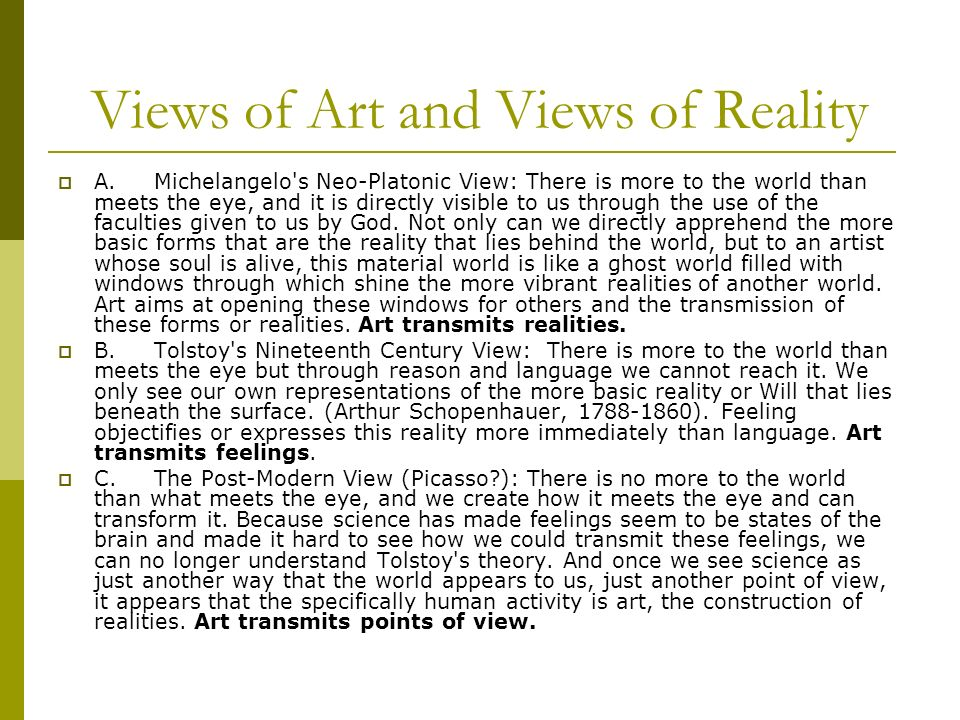 Views of Art and Views of Reality