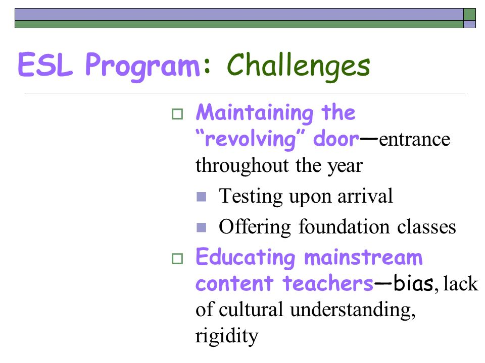 ESL Program: Challenges