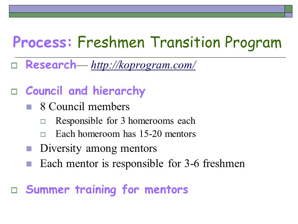 Process: Freshmen Transition Program
