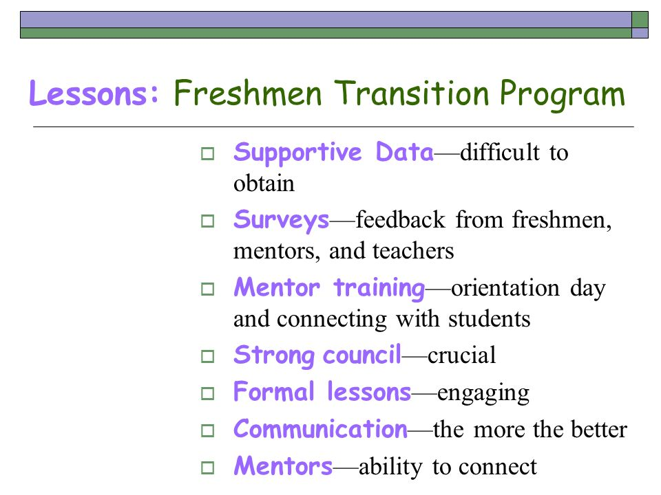 Lessons: Freshmen Transition Program