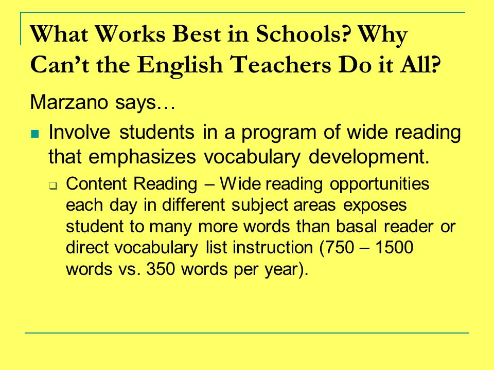 What Works Best in Schools Why Can't the English Teachers Do it All