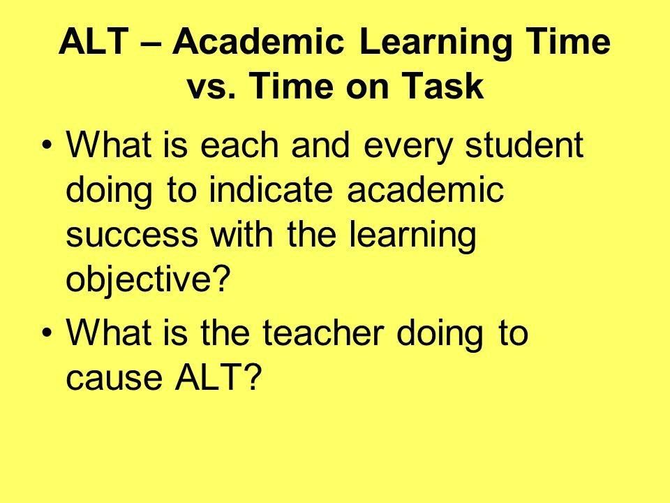ALT – Academic Learning Time vs. Time on Task