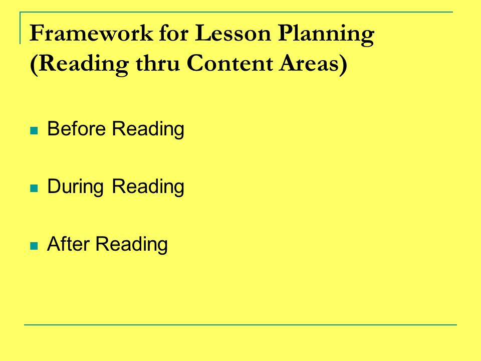Framework for Lesson Planning (Reading thru Content Areas)