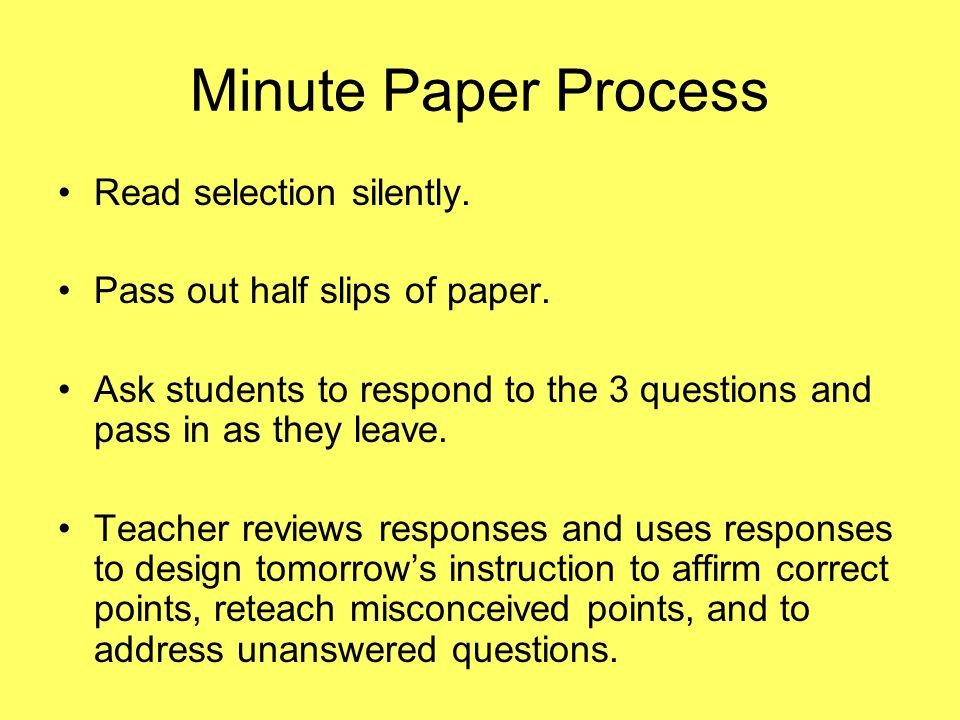 Minute Paper Process Read selection silently.