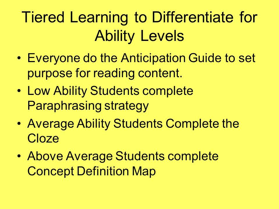 Tiered Learning to Differentiate for Ability Levels