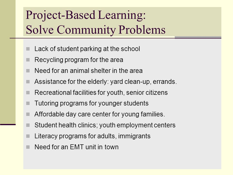 Project-Based Learning: Solve Community Problems