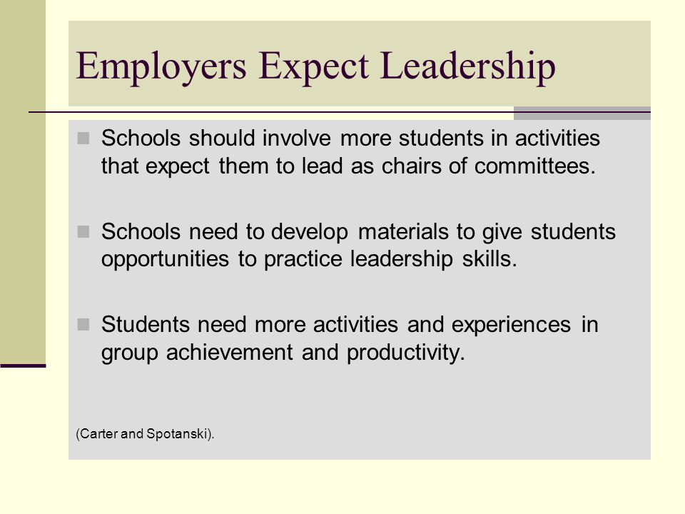 Employers Expect Leadership