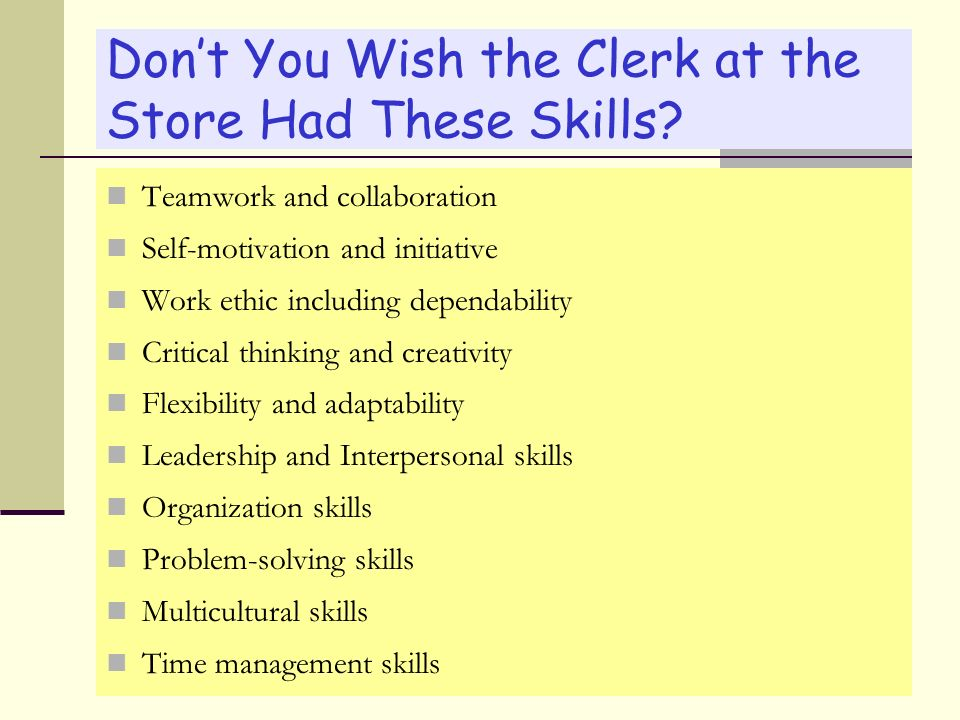 Don't You Wish the Clerk at the Store Had These Skills