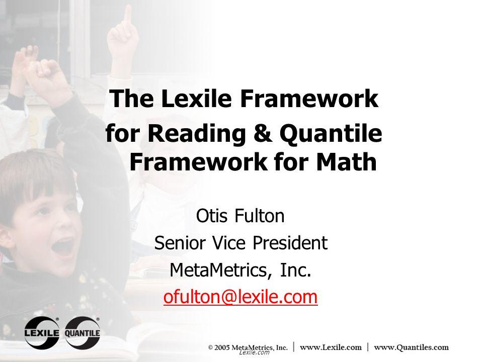 for Reading & Quantile Framework for Math