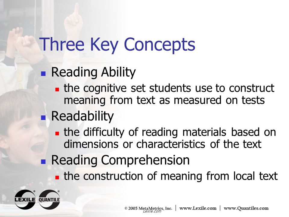 Three Key Concepts Reading Ability Readability Reading Comprehension