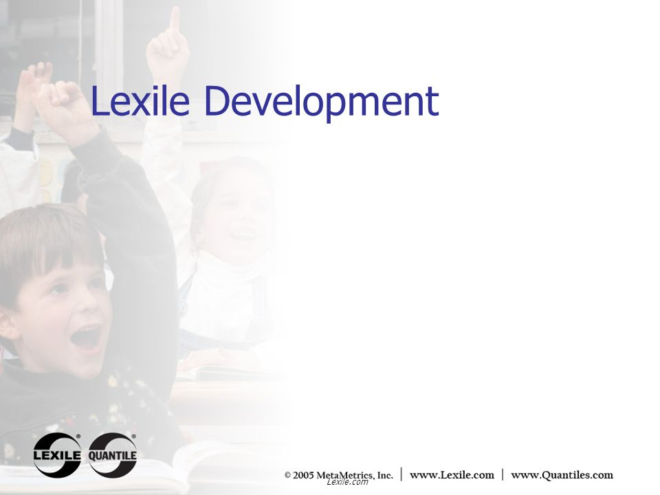 Lexile Development Lexile.com