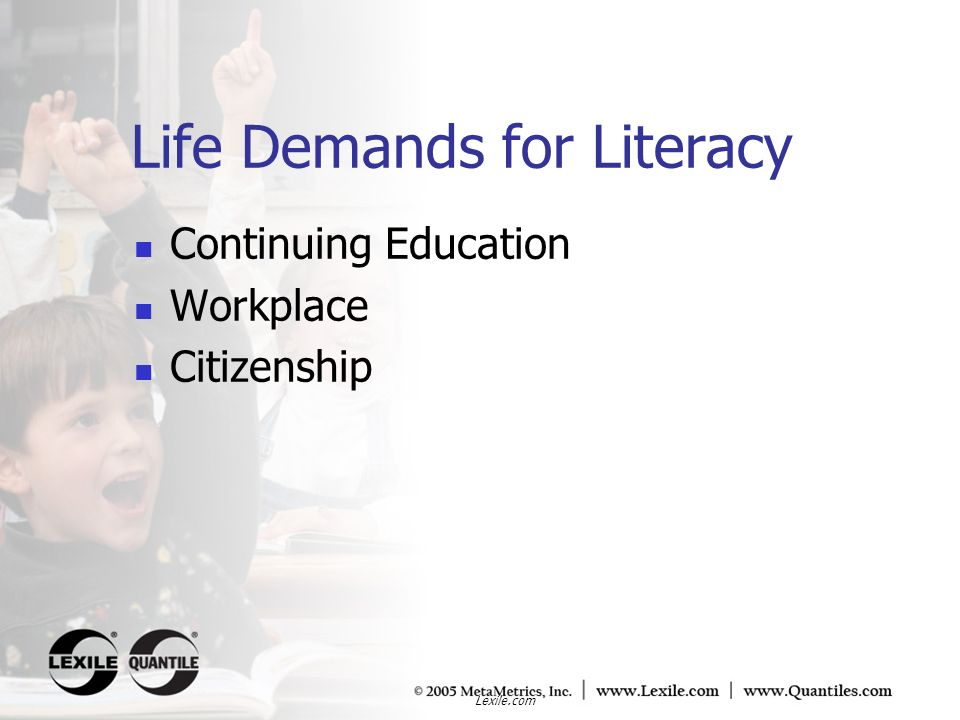 Life Demands for Literacy