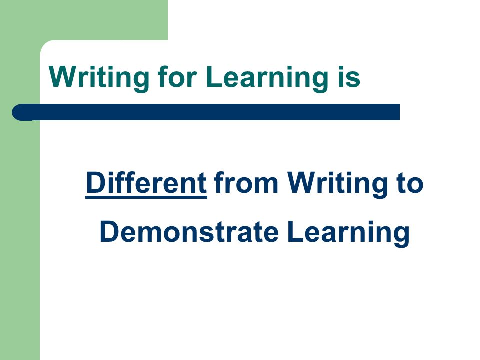 Writing for Learning is