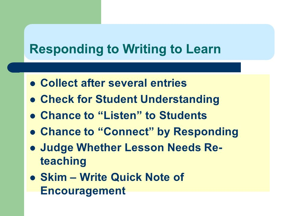 Responding to Writing to Learn