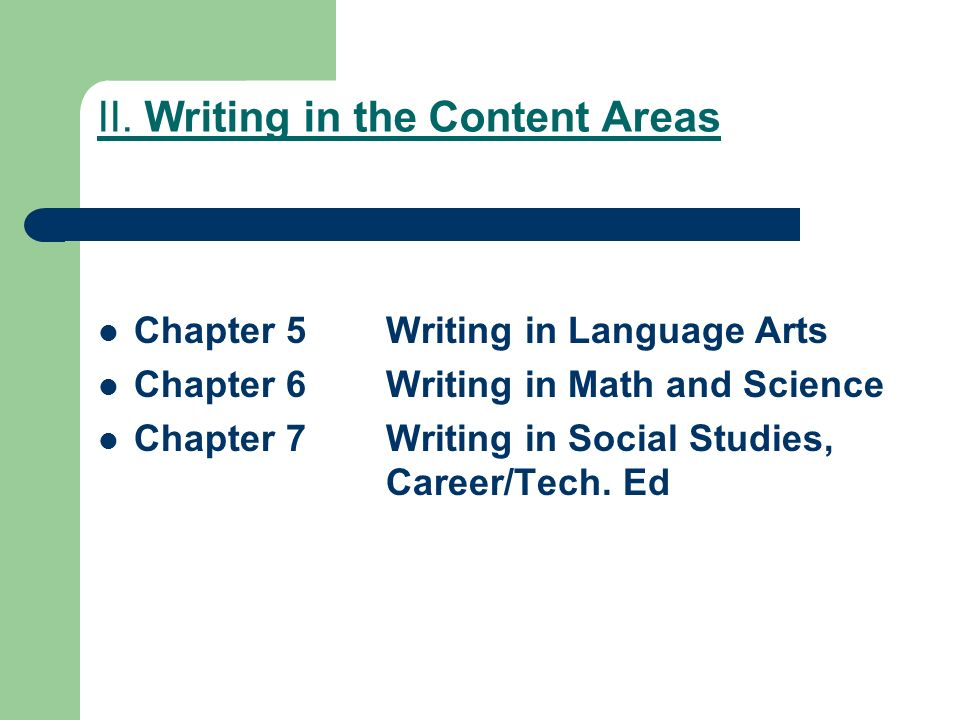 II. Writing in the Content Areas