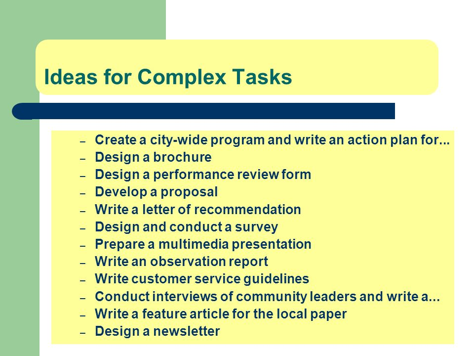 Ideas for Complex Tasks