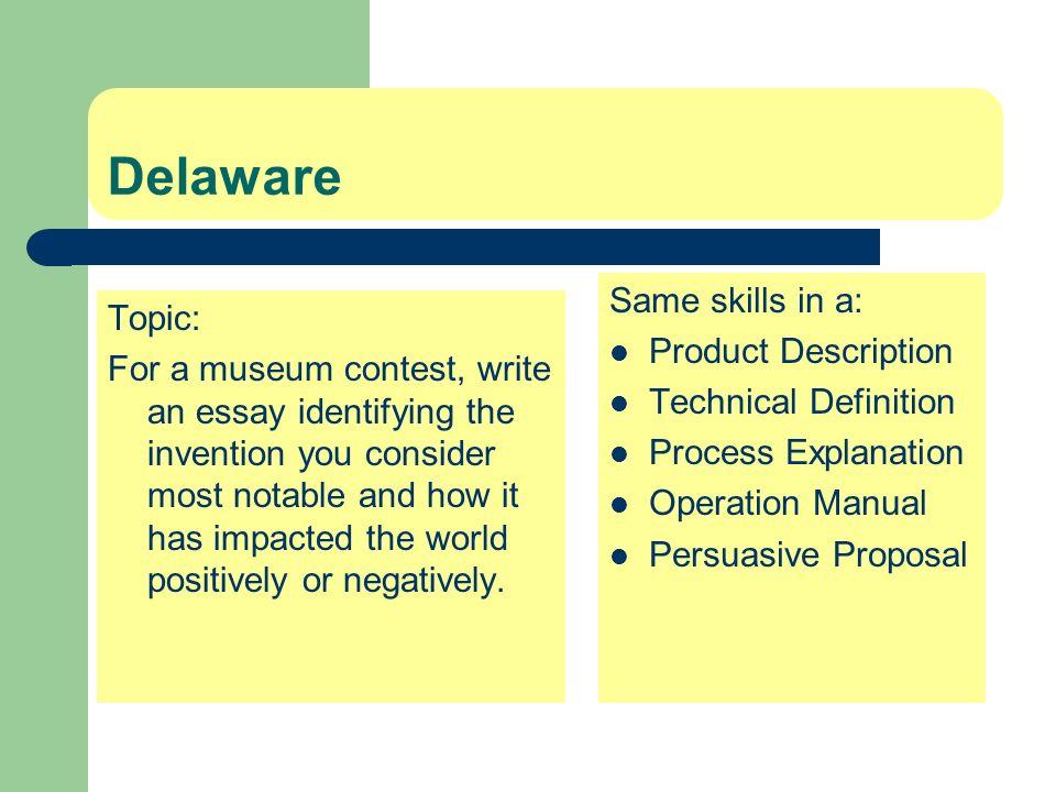 Delaware Same skills in a: Topic: Product Description