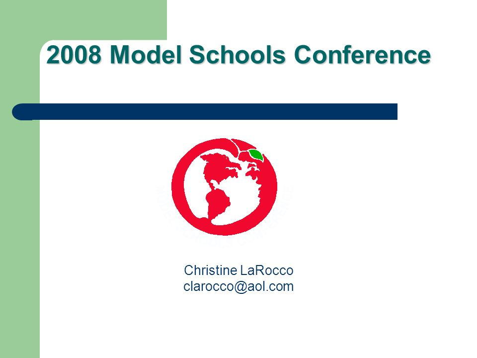 2008 Model Schools Conference