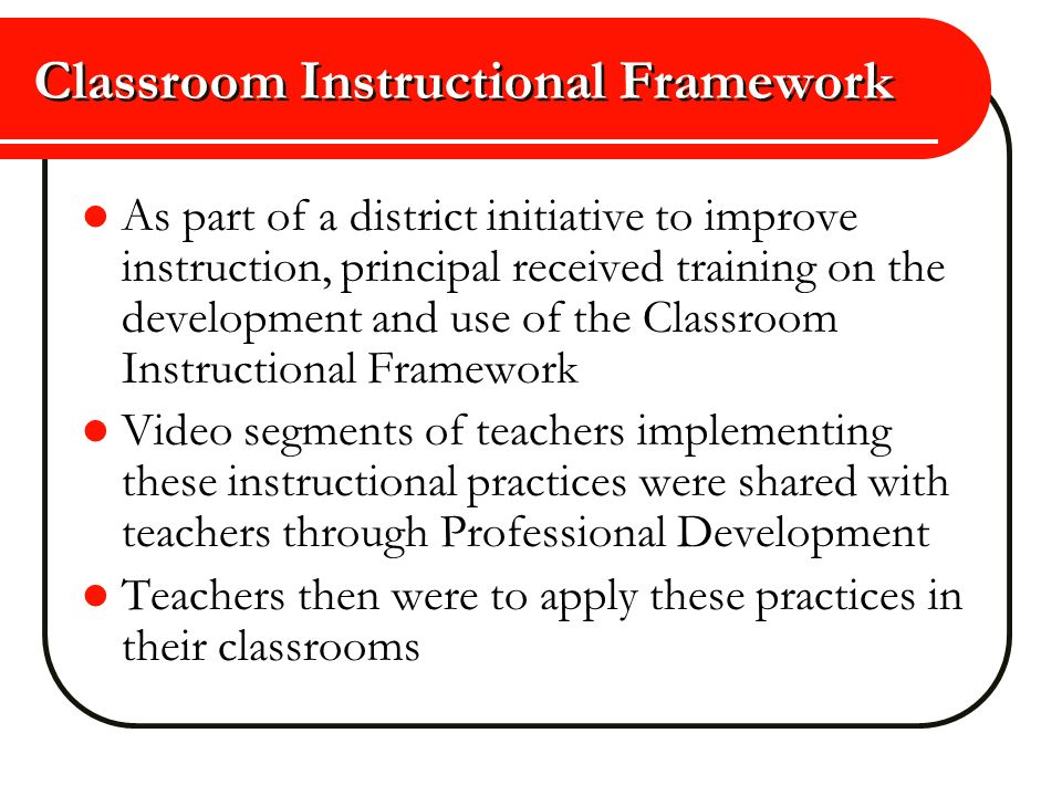 Classroom Instructional Framework