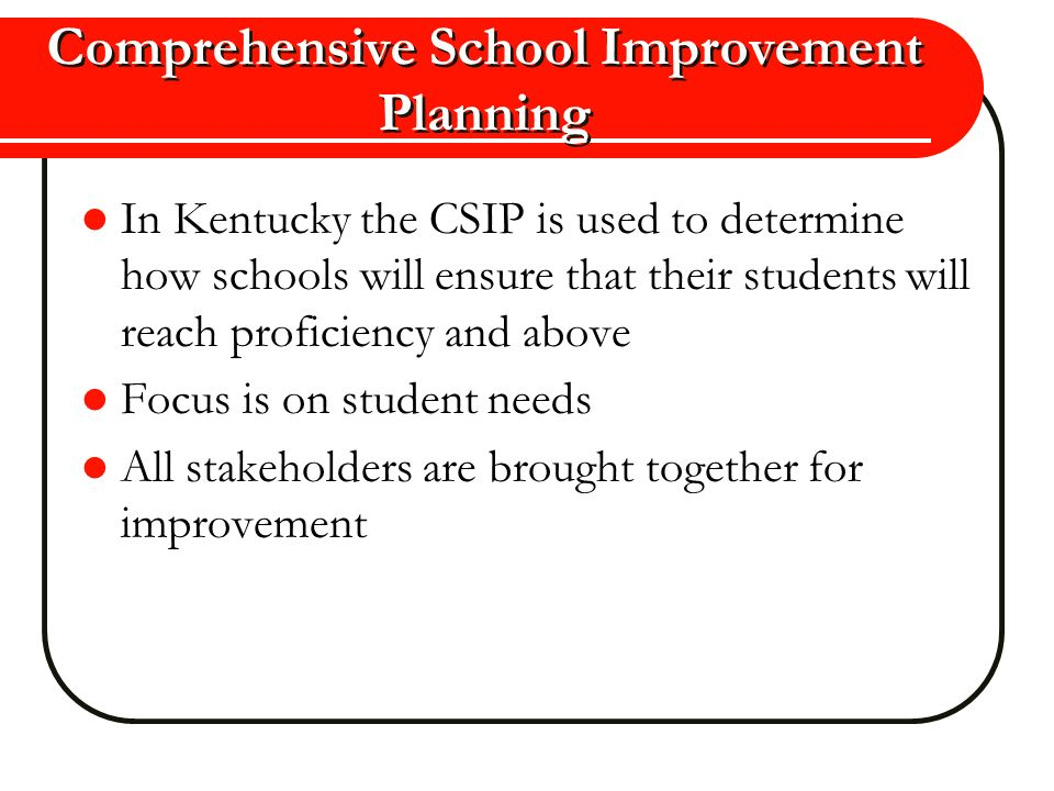 Comprehensive School Improvement Planning