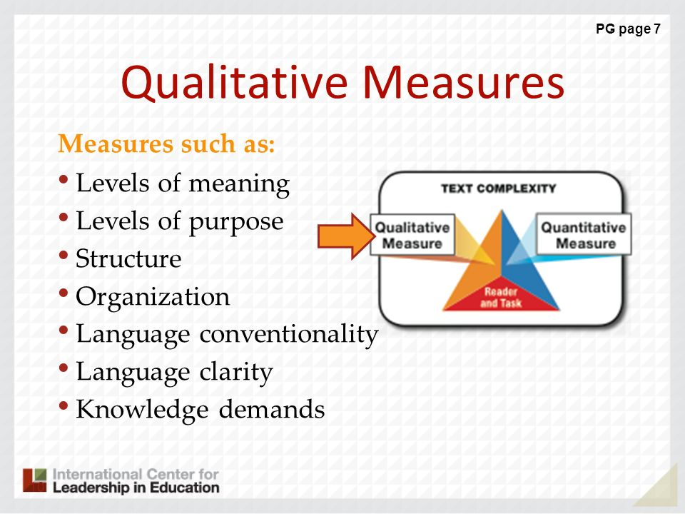 Qualitative Measures Measures such as: Levels of meaning