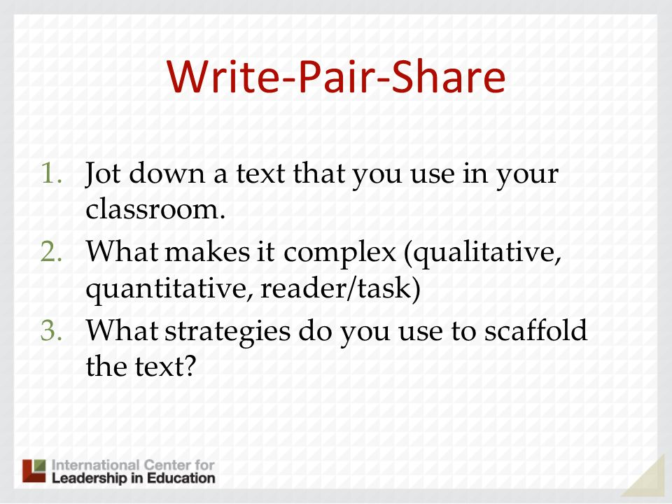 Write-Pair-Share Jot down a text that you use in your classroom.