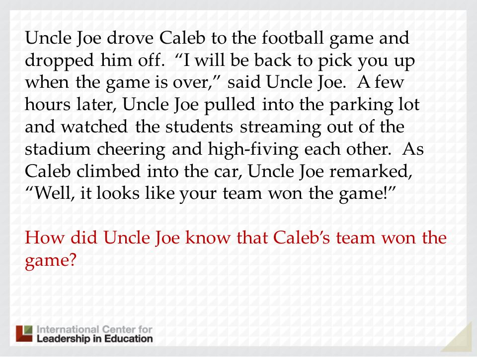 Uncle Joe drove Caleb to the football game and dropped him off